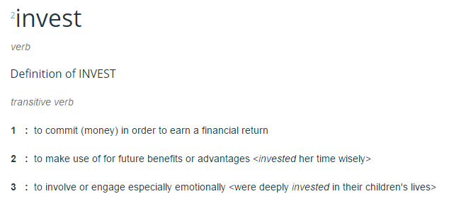 Invest Definition - Mirriam-Webster Dictionary
